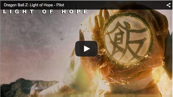 Dragonball Z: Light of Hope Pilot